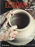 img - for El Torno (Coleccion Artes y Oficios) (Spanish Edition) book / textbook / text book