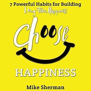 Choose Happiness Audiobook