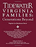 img - for Tidewater Virginia Families: Generations Beyond Adding the Families of book / textbook / text book