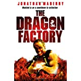 The Dragon Factoryby Jonathan Maberry