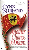 Another Chance to Dream (0425165140) by Kurland, Lynn