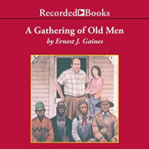 A Gathering of Old Men Audiobook
