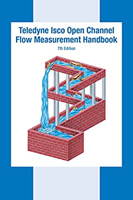 Teledyne Isco Open Channel Flow Measurement Handbook