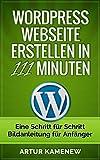 Image de Webseite mit Wordpress erstellen in 111 Minuten - Eine Schritt für Schritt Bild-Anleitung für Anf