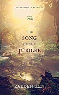 The Song Of The Jubilee by Raeden Zen ebook deal