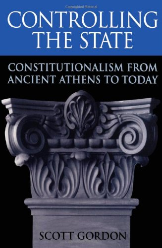 Controlling the State: Constitutionalism from Ancient...
