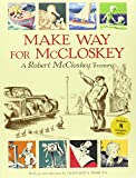 Make Way for McCloskey: A Robert McCloskey Treasury (067005934X) by McCloskey, Robert