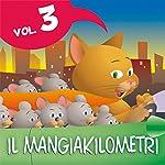 Le fiabe del Mangiakilometri Vol.3 | Paola Ergi