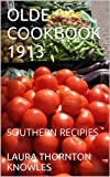 img - for OLDE COOKBOOK 1913: SOUTHERN RECIPIES (OLDE COOKBOOKS) book / textbook / text book