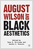 img - for August Wilson and Black Aesthetics book / textbook / text book