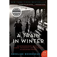 A Train in Winter (The Resistance Trilogy)