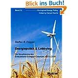 Energiepolitik & Lobbying : Die Novellierung des Erneuerbare-Energien... (EEG) 2009
