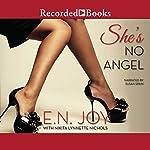 She's No Angel | E. N. Joy,Nikita Lynnette Nichols