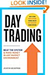 Day Trading: Beat The System and Make...