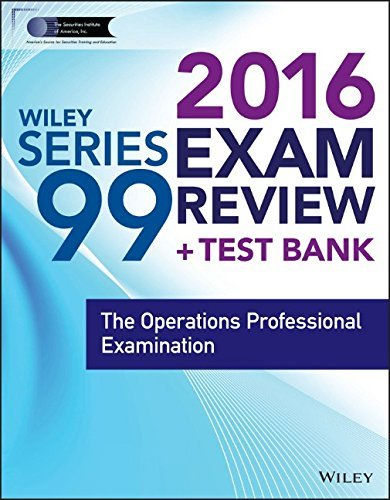 wiley-series-99-exam-review-2016-test-bank-the-operations-professional-examination-wiley-finra-by-se