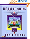 The Art of Mixing: A Visual Guide to...