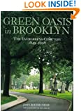 Green Oasis in Brooklyn: The Evergreens Cemetery 1849-2008