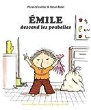 """Afficher """"Emile descend les poubelles"""""""