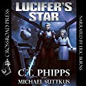 Lucifer's Star Audiobook by C. T. Phipps, Michael Suttkus Narrated by Eric Burns
