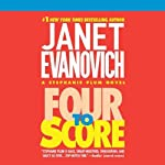 Four to Score (       ABRIDGED) by Janet Evanovich Narrated by Debi Mazar