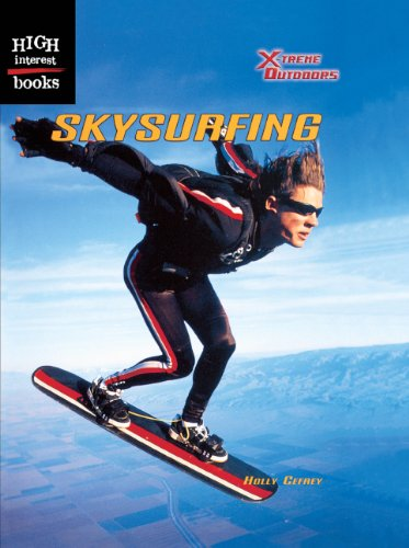 Skysurfing (Turtleback School & Library Binding Edition) (High Interest Books: X-Treme Outdoors (Pb))