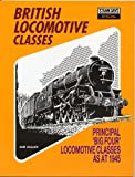 "British Locomotive Classes: Principle ""Big Four"" Locomotive Classes as at 1945 Steam Days Special (0711020124) by Brian Reed"