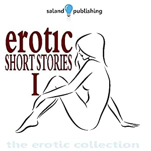 Erotic Short Stories I Audiobook