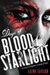 Days of Blood & Starlight: Daughter o...