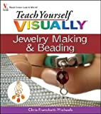 img - for Teach Yourself Visually Jewelry Making & Beading [TEACH YOURSELF VISUALLY JEWELR] book / textbook / text book