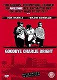 Goodbye Charlie Bright [2001] [DVD]