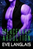 Mercenary Abduction (Alien Abduction)