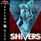 Shivers: An Erotic Horror Anthology | [Selena Kitt]