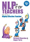 NLP for Teachers: How to be a highly...