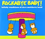 Dave Matthews Band:Lullaby Renditions of