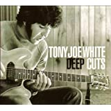 Deep Cutsby Tony Joe White