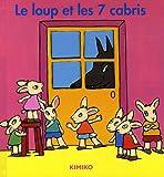"""Afficher """"Le Loup et les 7 cabris"""""""