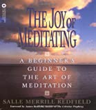 img - for The Joy of Meditating: A Beginner's Guide to the Art of Meditation book / textbook / text book