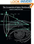 The Geometrical Optics Workbook, 1e