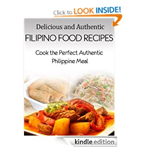 Delicious and authentic filipino food recipes cook the for Authentic filipino cuisine