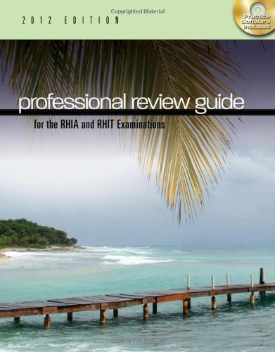 Professional Review Guide for the RHIA and RHIT...