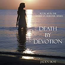 Death by Devotion (       UNABRIDGED) by Jaden Skye Narrated by Fiona McGuinness