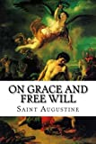 img - for On Grace and Free Will book / textbook / text book