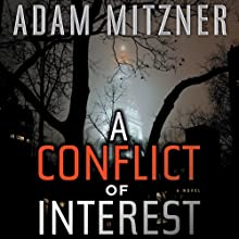 A Conflict of Interest: A Novel (       UNABRIDGED) by Adam Mitzner Narrated by David LeDoux
