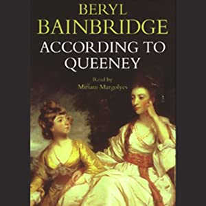 According to Queeney | [Beryl Bainbridge]