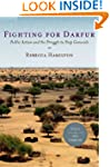 Fighting for Darfur: Public Action an...