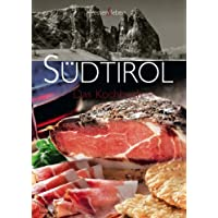 Sdtirol: Das Kochbuch