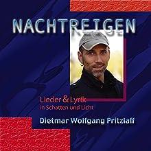 Nachtreigen Hörbuch von Dietmar Wolfgang Pritzlaff Gesprochen von: Dietmar Wolfgang Pritzlaff