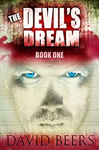 (FREE on 3/12) The Devil's Dream - A Thriller by David Beers - http://eBooksHabit.com