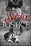 Saving Justice (Dog Haven Sanctuary Romance Book 1)
