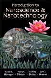 img - for Introduction to Nanoscience and Nanotechnology by Hornyak, Gabor L., Tibbals, H.F., Dutta, Joydeep, Moore, Joh published by CRC Press (2008) book / textbook / text book